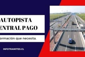 Autopista central pago