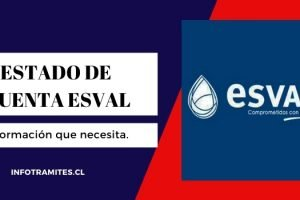 Estado de Cuenta Esval ¿Cómo usar y para qué?