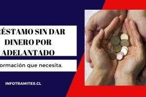 Préstamos sin dar dinero por adelantado en Chile